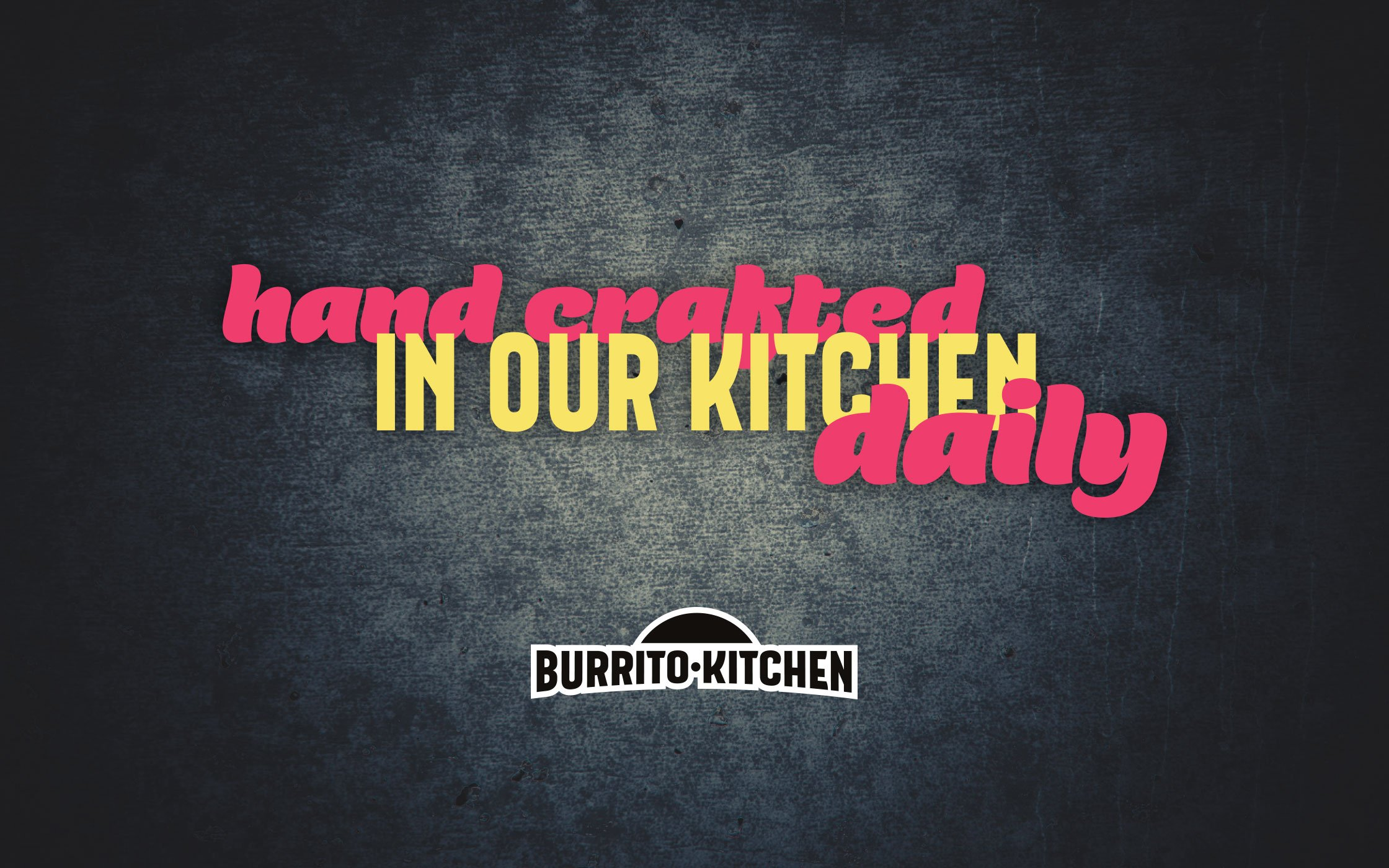 Burrito Kitchen brand message